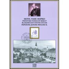 Pamätný list č. 9 - Mons. Vasiľ Hopko blahorečený Sv. Otcom pápežom Jánom Pavlom II.